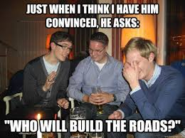 Build Your Meme - just when i think i have him convinced he asks who will build the