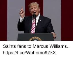 Meme Williams - of the sident saints fans to marcus williams httpstcowbhnmo9zkx