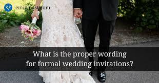 Formal Wedding Invitations Formal Wedding Invitation Wording The Emily Post Institute Inc