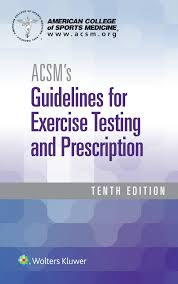 acsm u0027s guidelines for exercise testing and prescription