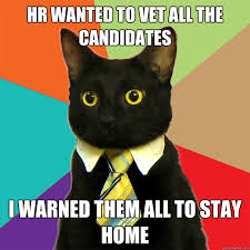 Hr Memes - hr wanted to vet cat meme cat planet cat planet