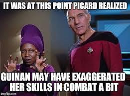 Star Trek Picard Meme - image tagged in guinan picard memes star trek the next generation