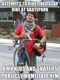 Bmx Meme - attempts to ride fixed gear bike at skatepark bmx kids and skaters