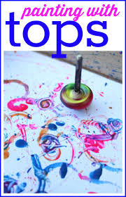 paint with tops activities spinning and my children