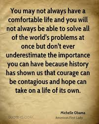 comfortable life michelle obama life quotes quotehd