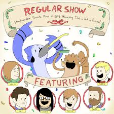 regular show oh hey hello regular show storyboarder u0027s favorite music of