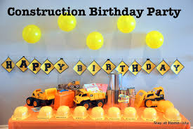 truck birthday party stay at home ista construction truck birthday party