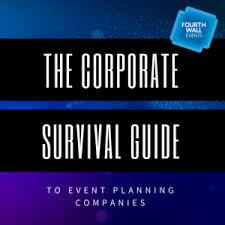 event planning companies the corporate survival guide to event planning companies