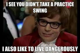 Lone Wolf Meme - everyone needs practice be a better lone wolf driving range