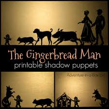 how to make shadow puppets for the gingerbread man