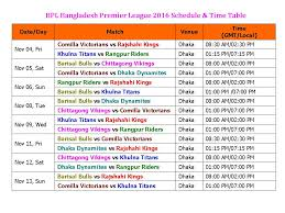 bpl 2017 schedule time table learn new things bpl bangladesh premier league 2016 schedule time