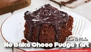 how to make easy no bake chocolate fudge tart recipe u0026 tutorial