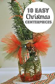 christmas centerpieces 10 easy christmas centerpieces you can make prepares