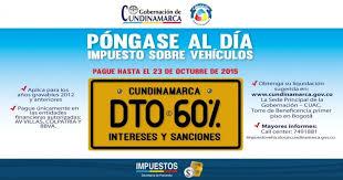 impuestos vehiculos valle 2016 morosos en cundinamarca tendrán descuento del 60 para pagar