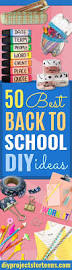 50 best back to diy ideas diy projects for teens