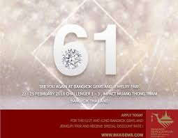 the 61st bangkok gems u0026 jewelry fair exhibitor applications open