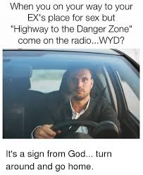 Danger Zone Meme - 25 best memes about danger zone danger zone memes