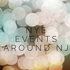 new years events in nj new year s events around nj