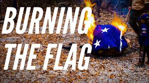 Flag Burning Legal Burning The American Flag The Right Way Youtube