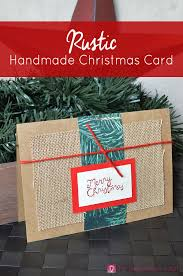 rustic handmade christmas card the inspiration vault