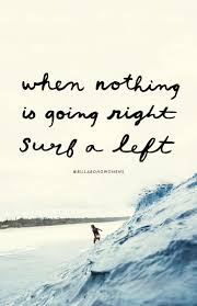 quote excitement best 25 surf quotes ideas on pinterest surfing quotes sea