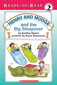 henry and mudge and the big sleepover by cynthia rylant scholastic