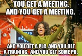 Oprah Meme You Get - if the back to school staff meeting was an oprah s favorite things