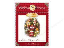 28 shabby fabrics christmas ornaments one more batch of