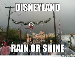 Disneyland Memes - disneyland in the rain by liana warrinerpadilla meme center