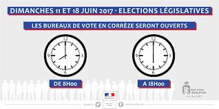 horaire ouverture bureau de vote le scrutin des élections législatives en corrèze elections