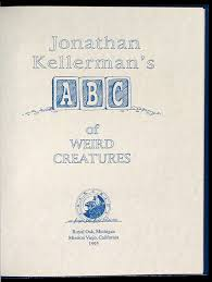 jonathan kellerman u0027s abc of weird creatures price estimate 200