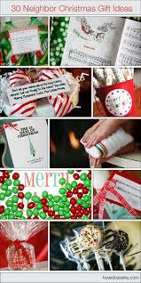 30 neighbor gift ideas neighbor christmas gifts christmas gifts