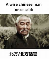 Chinese Man Meme - a wise chinese man once said chinese meme on me me