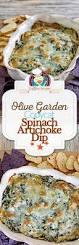 olive garden family style copycat olive garden spinach artichoke dip
