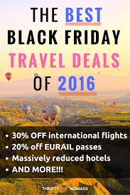 thanksgiving trip deals the best black friday travel deals for 2016 thrifty nomads