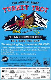 turkey run thanksgiving day join the fun at the 4th annual bssef turkey trot big sky ski