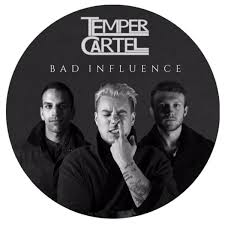 Bad Influence Bad Influence Temper Cartel