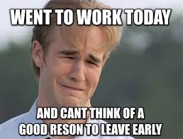 Work Meme Funny - 20 leaving work meme for wearied employees sayingimages com