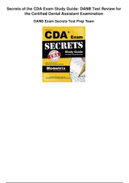 secrets of the cda exam study guide danb test review for the certifie u2026