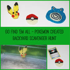 how to create your own pokémon backyard scavenger hunt for kids