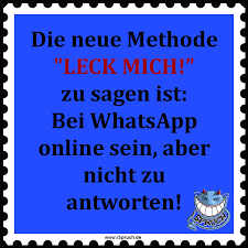coole sprüche für whatsapp whatsapp spruch ispruch de die neue leck mich methode 2 0