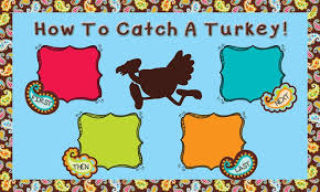 how to catch a turkey thanksgiving activity bulletin board