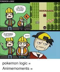 Pokemon Logic Meme - pokemon logic an wpassible ledge running through it hey ted i know