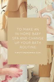 how to make an in home baby spa and change up your bath routine how to make an in home baby spa and change up your bath routine