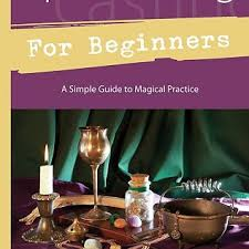 Interior Design Books For Beginners by Spellcasting For Beginners A Simple Guide To Magical Practice