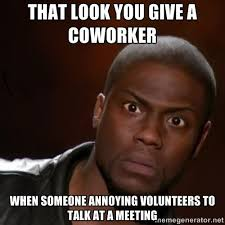 Kevin Hart Meme Generator - funny work quotes kevin hart nigga via meme generator see more