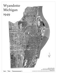 Map Of Detroit Michigan Aerial Map Of Wyandotte Michigan In 1949 Amazing How Much The