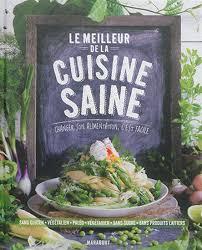 meilleur livre cuisine collectif le meilleur de la cuisine saine nutrition régimes