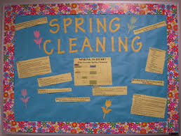 Time For Spring Cleaning by Spring Cleaning Bulletin Board This Was Meant For Residents