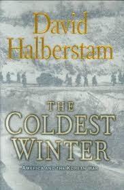the coldest winter america and the korean war by david halberstam